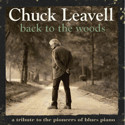 Chuck Leavell – Back To The Woods