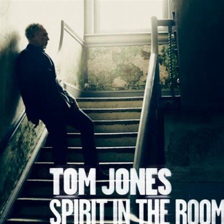 Tom Jones – Spirit In The Room