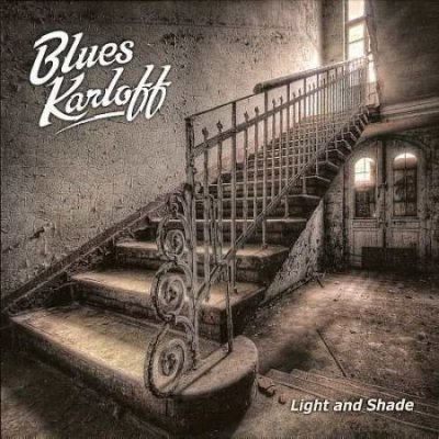 Blues Karloff. Light And Shade, 2016