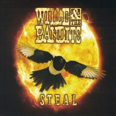 Willy & The Bandits: Steal 2017