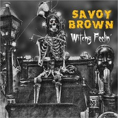 Savoy Brown. (Witchy Feelin', 2017). Shaman's Harvest (Red Hands Black Deeds, 2017)